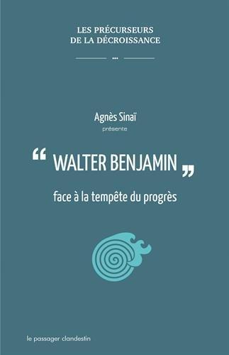 Walter Benjamin face  la tempte du progrs