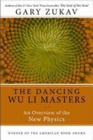 Dancing Wu Li Masters: An Overview of the New Physics by Zukav, Gary (2001) Paperback