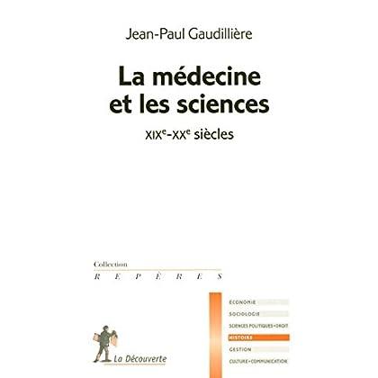 La médecine et les sciences