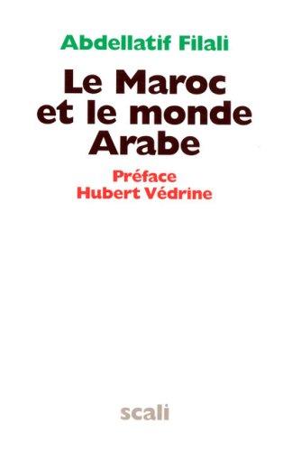 Le Maroc et le monde Arabe