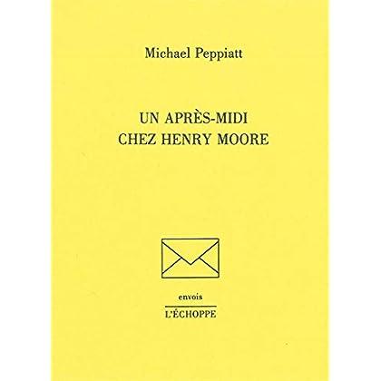 Un Après-Midi Chez Henry Moore