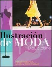 Ilustracion de moda (Dibujo Plano/ Fashion Drawing)