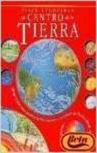 Viaje Increible Al Centro De La Tierra por Aa.Vv.