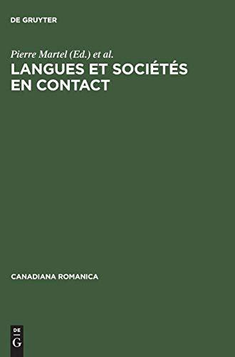 Langues Et Sociétés En Contact/ Languages and Societies in Contact: Mélanges Offerts À Jean-claude Corbeil/ Contributions Assembled in Honour of Jean-claude Corbeil
