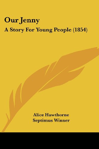 Our Jenny: A Story for Young People (1854)
