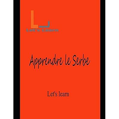 Let's Learn - Apprendre Le Serbe
