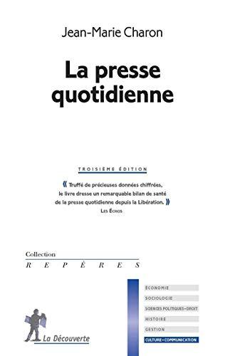 La presse quotidienne par Jean-Marie CHARON