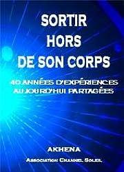SORTIR HORS DE SON CORPS