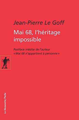 Mai 68, l'hritage impossible