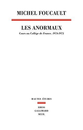 Les Anormaux. Cours au collège de France