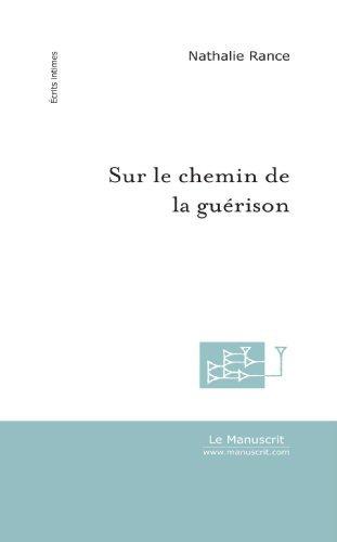 SUR LE CHEMIN DE LA GUERISON