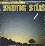 Shooting Stars (Nature's Light Show)