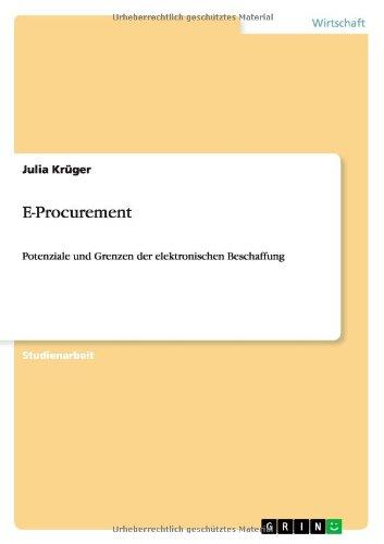 E-Procurement: Potenziale und Grenzen der elektronischen Beschaffung