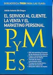 El servicio al cliente, la venta yel marketing por Adrian Antonio Dib Chagra
