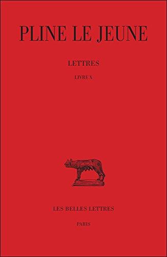 Lettres. Livre X (10)