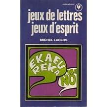 Jeux de lettres, jeux d'esprit (Collection Marabout service)
