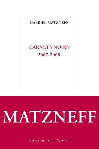 Carnets Noirs 2007 2008 [Pdf/ePub] eBook