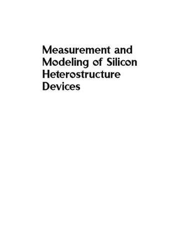 Measurement and Modeling of Silicon Heterostructure Devices