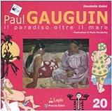 Image de Paul Gauguin. Il paradiso oltre il mare