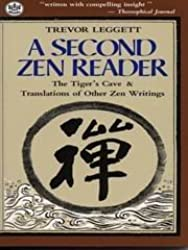 A Second Zen Reader: The Tiger's Cave & Translations of Other Zen Writings (Tut Books) by Trevor Leggett (1989-12-15)