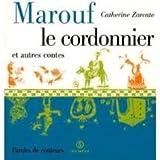 Marouf le cordonnier et autres contes