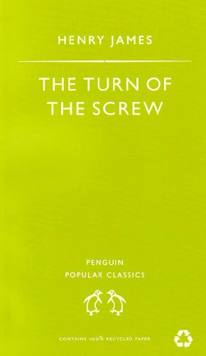 The Turn of the Screw (Penguin Popular Classics)