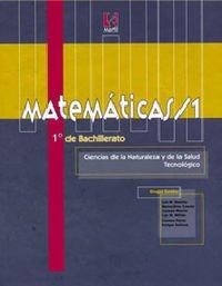 Matemáticas Ciencias Naturales y Tecnológico/1-1º Bachillerato - 9788426811417