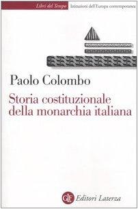 Storia costituzionale della monarchia italiana