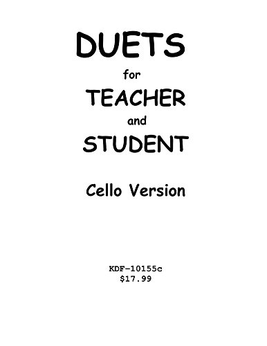 Duets for Teacher and Student: Cello Version (English Edition)