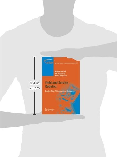 Field and Service Robotics: Results of the 7th International Conference (Springer Tracts in Advanced Robotics)