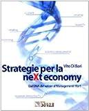 Expert Marketplace -  Vito di Bari  - Strategie per la neXt economy. Dal DNA del valore al Management 1for1