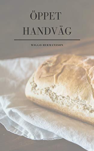Öppet handväg (Swedish Edition)