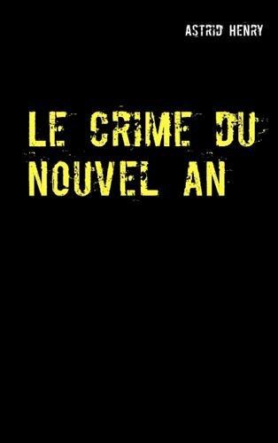 Le crime du nouvel an : Victor Atlas par Astrid Henry