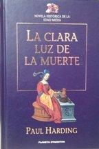 La Clara Luz De La Muerte