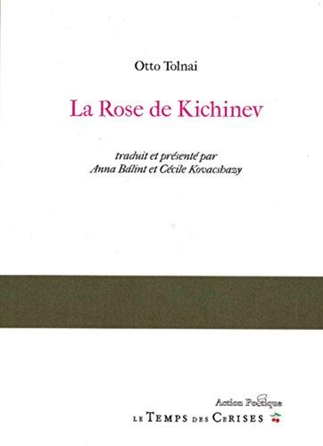 La rose de Kichinev : Edition bilingue français-hongrois