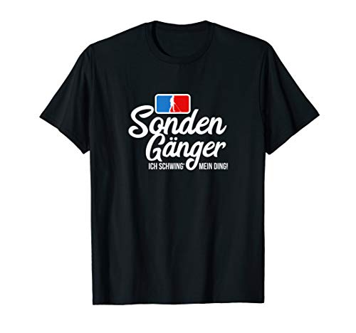 Sondengänger | Lustiges Sondeln Shirt für Schatzsucher