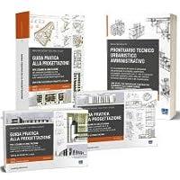 Kit Esame Architetto. Preparazione all'Esame di Abilitazione: Guida pratica alla progettazione - Prontuario Tecnico…