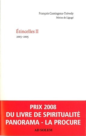 Etincelles : Tome 2, 2003-2005 par François Cassingena-Trévedy
