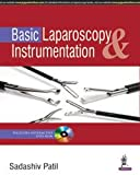 Basic Laparoscopy & Instrumentation Includes Interactive Dvd-Rom