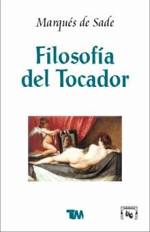 Filosofia Del Tocador/ Dressing Table Philosophy