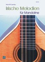 IRISCHE MELODIEN - arrangiert für Mandoline - mit Tabulator [Noten / Sheetmusic] Komponist: LANDAU HANS