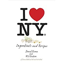 [(I Love New York: A Moment in New York Cuisine: Ingredients and Recipes)] [Author: Daniel Humm] published on (September, 2013)