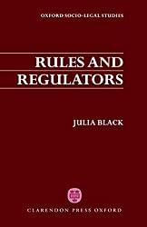 Rules and Regulators (Oxford Socio-Legal Studies) by Julia Black (1987-08-05)