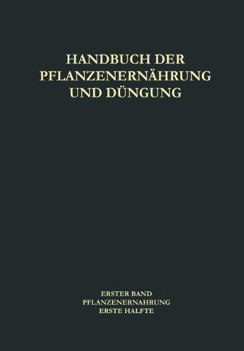 Pflanzenernährung (Handbuch der Pflanzenernährung und Düngung)