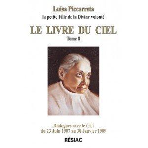 LE LIVRE DU CIEL - Tome 8 par Luisa Piccarreta
