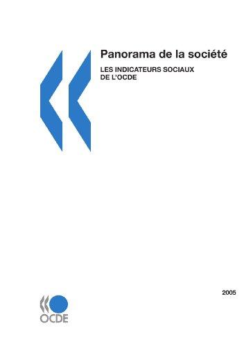 Descargar Libro Panorama de la société: Les indicateurs sociaux de l'OCDE Édition 2005 de Editions OCDE