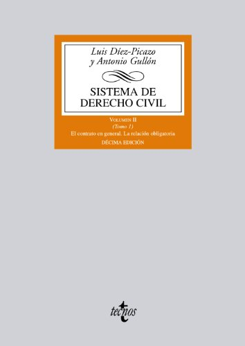 2: Sistema de derecho civil / Civil Law System: El contrato en general. La relacion obligatoria / The Contract in General. The Mandatory Relationship