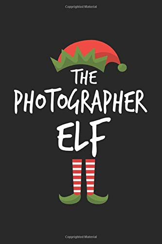 Funny Photographer Elf Christmas Notebook Gift: Lined Notebook / Journal Gift, 120 Pages, 6x9, Soft Cover, Matte Finish