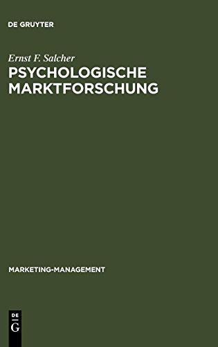 Psychologische Marktforschung (Marketing-Management, Band 4)