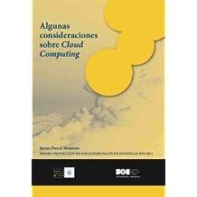 Algunas consideraciones sobre Cloud Computing: Premio Protección de datos personales de investigación 2012 (Premio Protección de Datos Personales (AEPD))
